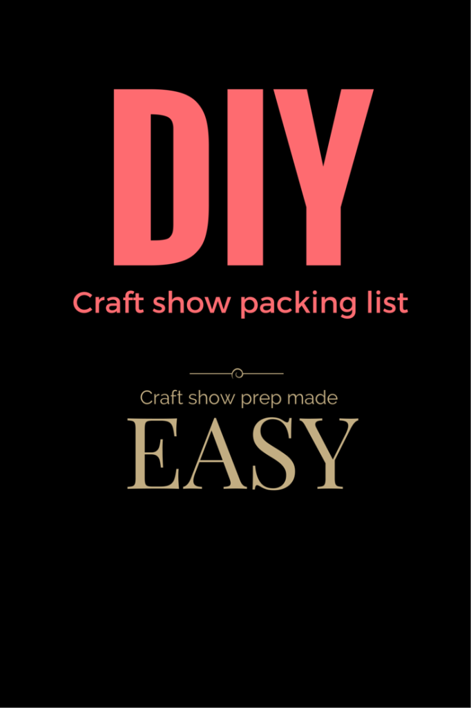craft show packing list